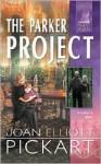 The Parker Project - Joan Elliott Pickart