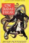 The Judas Freak - Hugh Pentecost