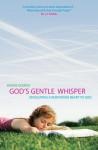 God's Gentle Whisper - Denise George