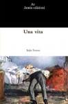 A Life - Italo Svevo, Archibald Colquhoun