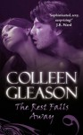 The Rest Falls Away (Gardella Vampire Chronicles, #1) - Colleen Gleason