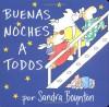 The Buenas noches a todos (Going to Bed Book) - Sandra Boynton