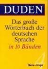 Das große Wörterbuch der deutschen Sprache, 10 Bände, Band 4: Gele-Impr - Dudenredaktion