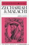 Minor Prophets: Zecharah and Malachi (Geneva Series of Commentaries) - John Calvin