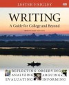 Writing: A Guide for College and Beyond, Brief Edition, with New Mycomplab Student Access Card - Lester Faigley