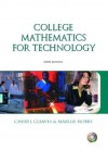 College Mathematics For Technology, Sixth Edition - Cheryl Cleaves, Margie Hobbs