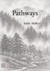 Pathways - Edith Shiffert