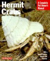 Hermit Crabs (Barron's Complete Pet Owner's Manuals) - Sue Fox