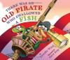 There Was an Old Pirate Who Swallowed a Fish by Ward, Jennifer (2012) Hardcover - Jennifer Ward