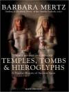 Temples, Tombs and Hieroglyphs: A Popular History of Ancient Egypt (MP3 Book) - Barbara Mertz, Lorna Raver