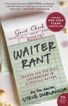 Waiter Rant: Thanks for the Tip--Confessions of a Cynical Waiter - Steve Dublanica