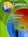 Math Connects, Course 3: Skills Practice Workbook - Glencoe/McGraw-Hill