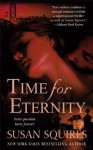 Time For Eternity - Susan Squires