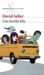 Una familia feliz - David Safier, Lidia Álvarez-Grifoll