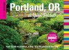 Insiders' Guide®: Portland, OR in Your Pocket: Your Guide to an Hour, a Day, or a Weekend in the City - Rachel Dresbeck