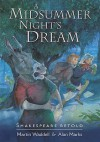 A Midsummer Night's Dream - Martin Waddell, Alan Marks