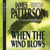 When the Wind Blows - Blair Brown, James Patterson