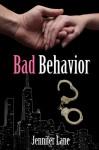 Bad Behavior (Conduct #2) - Jennifer Lane