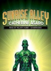 Sunrise Alley - Catherine Asaro, Hillary Huber