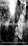 Sweetwater - Courtney Lyn Batten, Courtney B. Jones