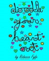 Doodle Your Heart Out - Rebecca Fyfe, Robert Fyfe