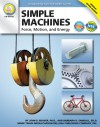Simple Machines, Grades 6 - 12: Force, Motion, and Energy - John B. Beaver, Barbara R. Sandall