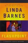 Flashpoint (Carlotta Carlyle Mystery, #8) - Linda Barnes