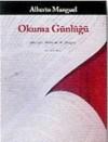 Okuma Günlüğü - Alberto Manguel, Mehmet H. Doğan