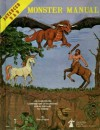 Official Advanced Dungeons & Dragons Monster Manual: An Alphabetical Compendium of all the Monsters Found in AD&D, Including Attacks, Damage, Special Abilities, and Descriptions - Gary Gygax, David C. Sutherland III, Tom Wham, D.A. Trampier, Jean Wells