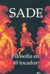 Filosofia En El Tocador (Spanish Edition) - Marquis de Sade
