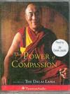 The Power of Compassion: His Holiness the Dalai Lama - Dalai Lama XIV