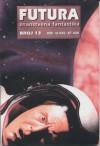 Futura - broj 13 - Krsto A. Mažuranić, John Brunner, Marina Jadrejčić, Robert Lynn Asprin, Igra Lutalac, Poul Anderson