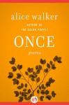 Once: Poems - Alice Walker