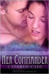 Her Commander - Cathryn Cade