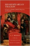 Shakespearean Tragedy (Barnes & Noble Library of Essential Reading) - A.C. Bradley, Karin S. Coddon