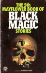The 5th Mayflower Book of Black Magic Stories - Patricia Williams, Frederick Cowles, Evelyn Waugh, Alfred Bester, Ramsey Campbell, Henry Slesar, Anthony Boucher, Roland Caine, Michel Parry