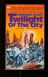 Twilight Of The City - Charles Platt