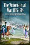 The Victorians at War, 1815-1914: An Encyclopedia of British Military History - Harold E. Raugh Jr.