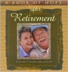 A Book of Hope After Retirement: The Best Years Are Ahead - Robert Hill, Kathryn Knight, Heather Hurd, Cecil O. Kemp Jr.