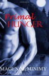 Primal Hunger - Magen McMinimy