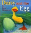 Daisy and the Egg - Jane Simmons