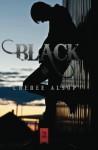 Black: (The Silver Series Book 2) (Volume 2) - Cheree Lynn Alsop