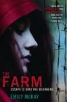 The Farm - Emily McKay