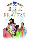 Bible and Prayers. by Marilyn Lashbrook - Marilyn Lashbrook