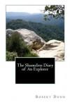 The Shameless Diary of an Explorer - Robert Dunn