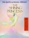The Shining Princess - Eric Quayle, Michael Foreman