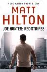 Red Stripes - A Joe Hunter Short Story - Matt Hilton