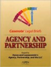 Agency and Partnership: Keyed to Hynes and Loewenstein's Agency, Partnership, and the LLC, Sixth Edition - Aspen Publishers, Hynes