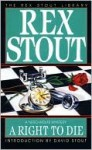 A Right to Die - Rex Stout