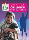 Ways to Help Children with Disabilities - Karen Bush Gibson